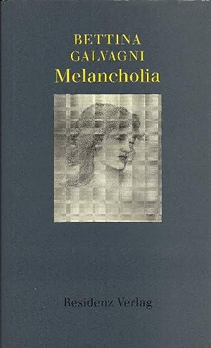 Melancholia: Galvagni, Bettina