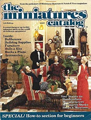 the minatures catalog A comprehensive up-to-date reference guide to the world of dollhouse minatu...