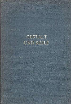 Gestalt und Seele Das Werk des Malers: König, Leo vonSchneider,