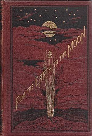 From the Earth to the Moon in: Verne, Jules