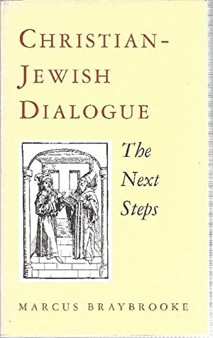 Christian - Jewish Dialogue The next steps