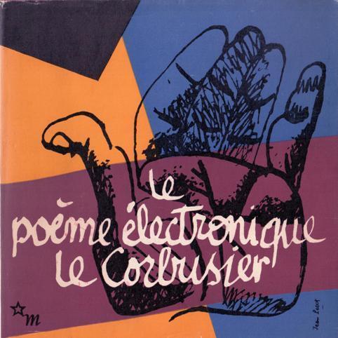 Le Poème électronique Le Poeme Electronique
