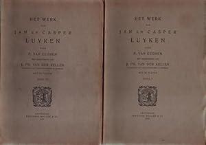 Het werk van Jan en Casper Luyken. TWO VOLUMES.: Luyken, Jan & Casper - Eeghen, P. van & J. Ph. van...