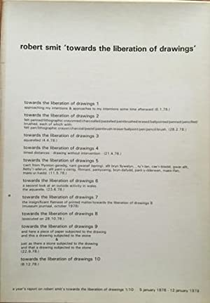 towards the liberation of drawings', a year's report on robert smit's towards the ...