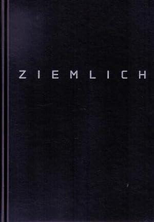 Jürgen Klauke - Ziemlich: Tageszeichnungen 1979-81. AS NEW.: Klauke, J�rgen - Klein, Erhard (...