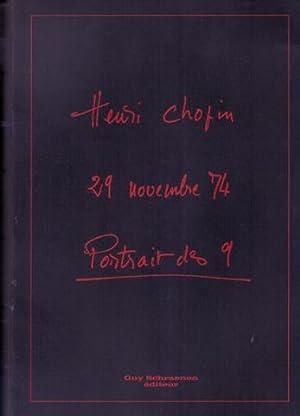 Henri Chopin: 29 novembre 74. Portrait des 9: 29 novembre 74. SIGNED/FINE COPY.: Chopin, Henri...