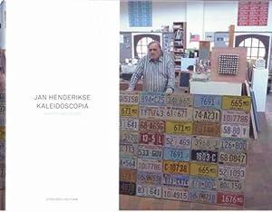 Jan Henderikse: Kaleidoscopia. NEW/SIGNED.: Henderikse, Jan - Melissen, Antoon.
