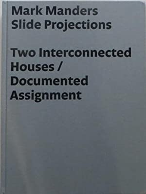 Mark Manders : Slide Projections. Two Interconnected Houses/Documented Assignment. AS NEW.: ...