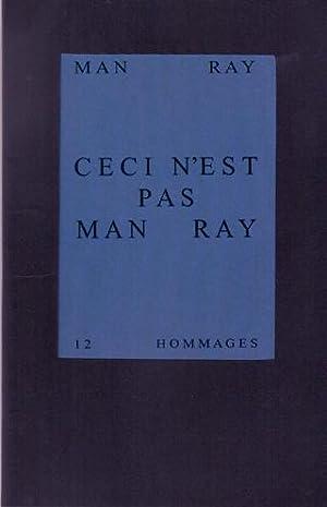 Ceci n'est pas Man Ray. MINT COPY.: Man Ray -