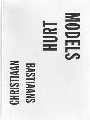 Christiaan Bastiaans: Hurt Models. COPY DELUXE: 100/SIGNED.: Bastiaans, Christiaan - Brouwer, ...