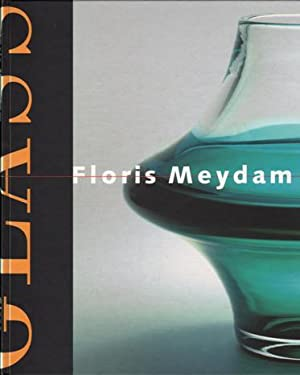 Floris Meydam: Glass. SIGNED/AS NEW.: Meydam, Floris - Crouwel, Prof. Dr. W.H.