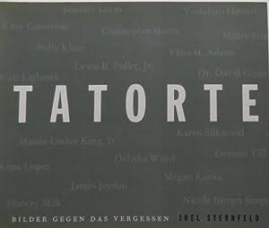 TATORTE. Bilder gegen das Vergessen: Joel Sternfeld. VERY FINE COPY.: Sternfeld, Joel - Harris, ...