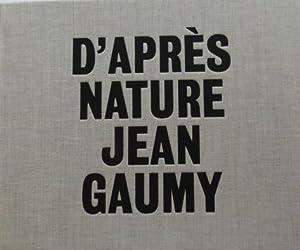 Jean Gaumy: D'Apres Nature. LUXURY EDITION 50: Gaumy, Jean -