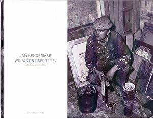 Jan Henderikse. Works on paper 1957. AS: Henderikse, Jan -