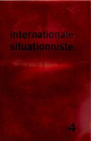 internationale situationniste 4 bulletin central édité par les sections de l'...