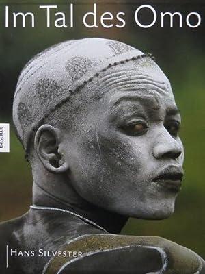 Im Tal des Omo. Die Kultur der Hamer/Karo/Surma/Mursi/Bume in Athiopien. MINT ...