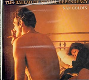 The Ballad of Sexual Dependency. VERY FINE COPY.: Goldin, Nan - Heiferman, Marvin / Mark Holborn & ...
