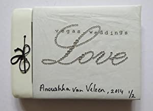 Love, [Las] Vegas Weddings: Anoushka Van Velzen. LUXURY COPY.: Velzen, Anoushka van (Bussum/...