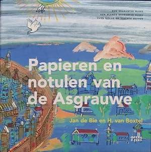 Papieren en notulen van de Asgrauwe: een Brabantse blues, een blanke Brabantse blues, over goede en...
