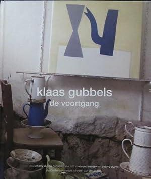 Klaas Gubbels: De Voortgang. SIGNED.: Gubbels, Klaas - Louter, Jan; Mercuur, Thom; Jeroen Dijkstra;...