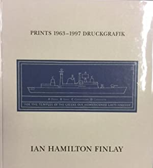 Ian Hamilton Finlay: Prints 1963-1997 Druckgrafik. AS NEW!: Hamilton Finlay, Ian - Pahlke, ...