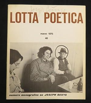 Lotta Poetica (Marzo 1975, 46): Numero monografico su Joseph Beuys. FINE COPY/SIGNED.: Beuys, ...