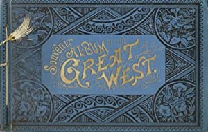 Souvenir Album of the Great West.: No Author.