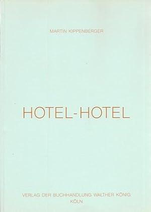 Hotel Hotel. PRISTINE COPY.: Kippenberger, Martin.