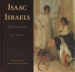 Isaac Israels. Mannequins en mode. AS NEW.: Israëls, Isaac - Nijenhuis, Hans te & Ietse Meij.