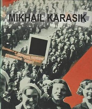 Mikhail Karasik: Catalogue Raisonné 1987-2010. AS NEW.: Karasik, Mikhail - Stommels, ...