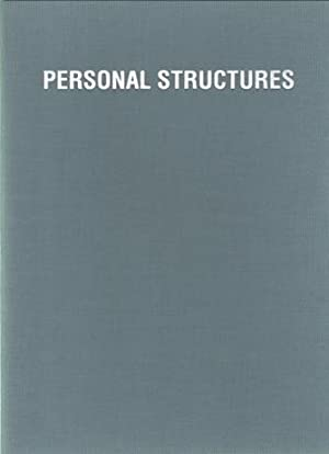 Personal Structures. Works and Dialogues.: Rietmeyer, René ('s-Hertogenbosch, 1957) - Lodermeyer, ...