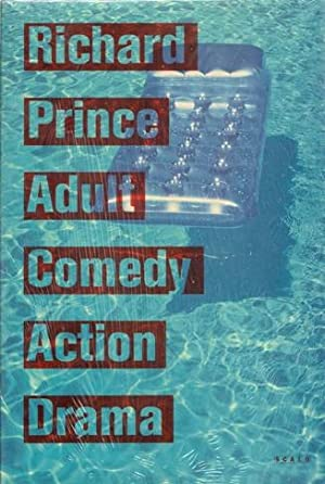 Richard Prince. Adult Comedy Action Drama. PRISTINE COPY IN PUBLISHER'S SHRINKWRAP.: Prince, ...
