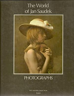 The world of Jan Saudek.Photographs and stories by Jan Saudek. VERY FINE COPY.: Saudek, Jan - ...