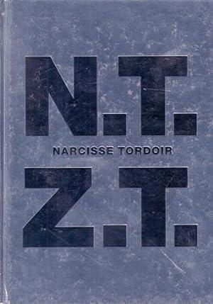 N.T.Z.T. Narcisse Tordoir. ARTIST'S BOOK/FINE COPY.: Tordoir, Narcisse -
