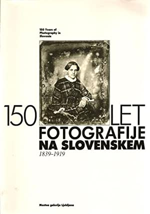150 Years of Photography in Slovenia. 150 Let Fotografije na Slovenskem. THREE VOLUMES COMPLETE&#...