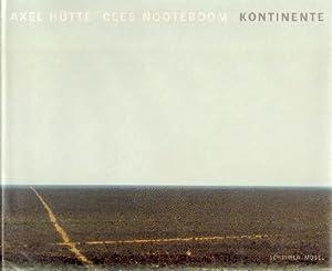 Axel Hütte: Kontinente. SIGNED/MINT.: Hütte, Axel - Nooteboom, Cees.