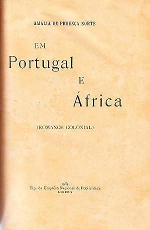 Em Portugal e África (Romance Colonial): NORTE, Amália de Proença,
