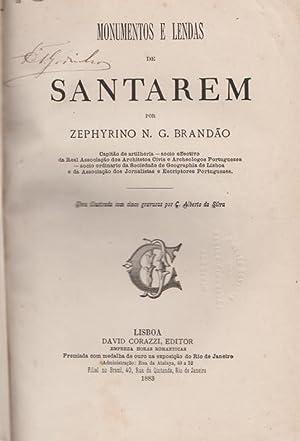 Monumentos e lendas de Santarem. Obra ilustrada: BRANDÃO, Zephyrino N(orberto)