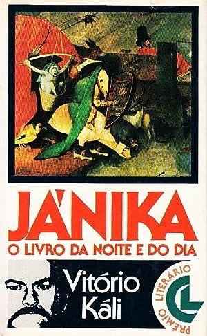 Jánika o livro da noite e do: KÁLI, Vitório, (pseu.