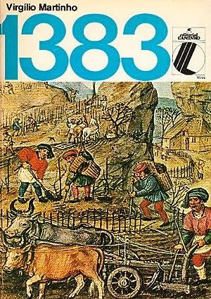 1383 Texto teatral baseado na Crónica de D. João I de Fernão Lopes.: MARTINHO,...