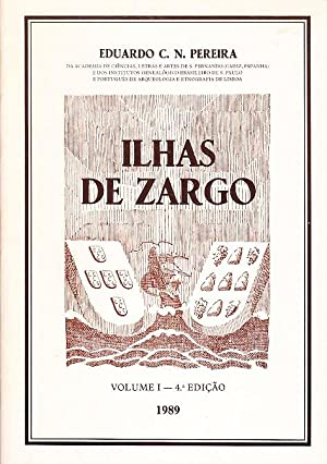 Ilhas de Zargo. (junto com: Adenda): PEREIRA, Eduardo C.N.