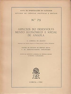Aspectos do desenvolvimento económico e social de: ARAÚJO, A. Correia