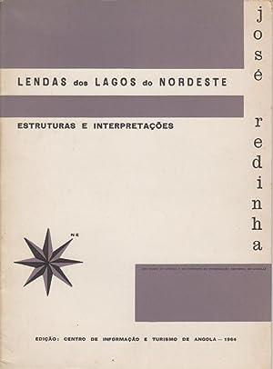 Lendas dos Lagos do Nordeste. (Estruturas e: REDINHA, José, 1905-1983