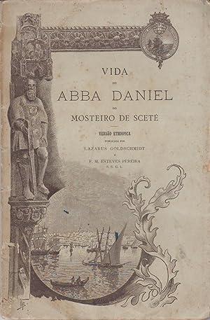 Vida do Abba Daniel do Mosteiro Sceté. Versão ethiopica publicada por .: GOLDSCHMID, Lazarus, 1871-...