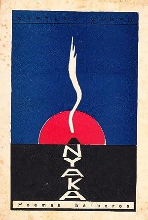 Nyaka (Humus). Poemas bárbaros.: CAMPO, Caetano (1897-1957)