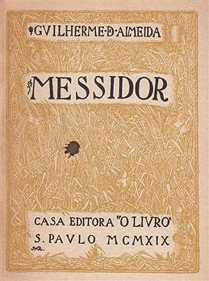 Messidor.: ALMEIDA, Guilherme de, (Campinas, SP, 1890 - São Paulo, 1969)