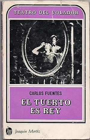 El tuerto es rey: Fuentes, Carlos