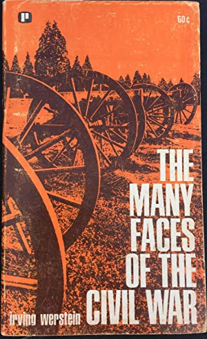 The Many Faces of the Civil War: Werstein, Irving