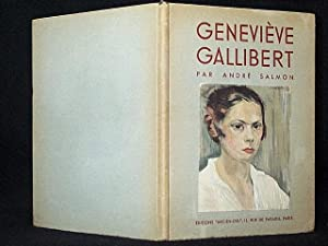 GENEVIEVE GALLIBERT: SALMON, ANDRE (GENEVIEVE