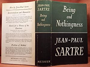BEING NOTHINGNESS AND SARTRE